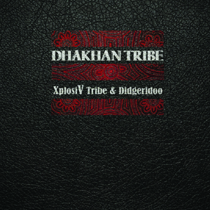 En savoir plus sur Dhakhan tribe vinyle