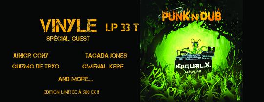 Vinyle nagual x 2017 - Vinyle punk n dub 8 titres 2017