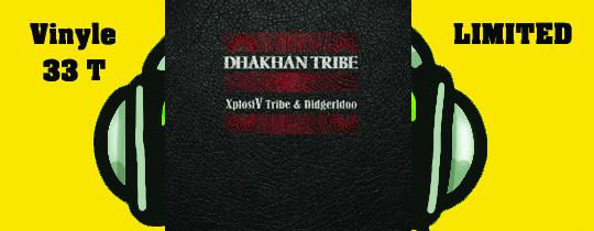 Vinyle dhakhan tribe NagualX et ben tive - Vinyle du groupe dhakhan tribe