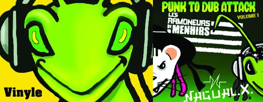 Vinyle punk to dub attack NagualX et les ramoneurs de menhirs - Vinyle punk to dub attack NagualX et les ramoneurs de menhirs