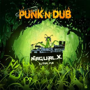 Vinyle Cd Nagual X Punk N Dub